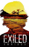 Exiled Omnibus- A Tale Of Prepper Survival (Exiled: A Tale Of Prepper Survival Book 4) - James Hunt