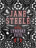 Jane Steele - Lyndsay Faye,Susie Riddell