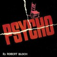 Psycho - Robert Bloch,Paul Michael Garcia