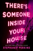 There's Someone Inside Your House - Stephanie Perkins