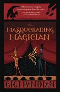 The Masquerading Magician - Gigi Pandian