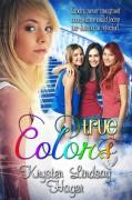 True Colors - Krysten Lindsay Hager