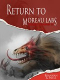 Dog Years 3: Return to Moreau Labs (Pavlov's Dogs) - Thom Brannan,D.L. Snell