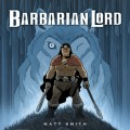 Barbarian Lord - Matt Smith