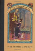 The Austere Academy - Michael Kupperman,Lemony Snicket,Brett Helquist