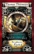 Chroniken der Weltensucher 3 - Der gläserne Fluch (German Edition) - Thomas Thiemeyer