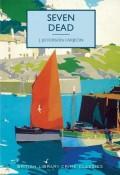 Seven Dead - J. Jefferson Farjeon