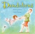 Dandelions - Katrina McKelvey,Kirrili Lonergan