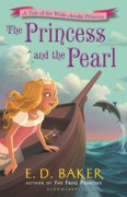 The Princess and the Pearl (The Wide-Awake Princess) - E.D. Baker