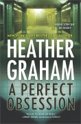 A Perfect Obsession: A Novel of Romantic Suspense (New York Confidential) - Heather Graham
