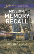Mission: Memory Recall (Rangers Under Fire) - Virginia Vaughan