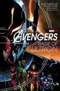 Avengers: Rage of Ultron - Rick Remender,Jerome Opena,Pepe Larraz,Mark Morales