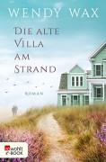 Die alte Villa am Strand (Florida Beach 2) - Silke Jellinghaus,Wendy Pini