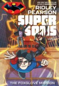 Super Sons: The Foxglove Mission - Ridley Pearson,Ile Gonzalez