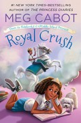 Royal Crush: From the Notebooks of a Middle School Princess - Meg Cabot