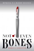 Not Even Bones (Market of Monsters) - Rebecca Schaeffer