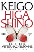 Unter der Mitternachtssonne: Thriller - Keigo Higashino,Ursula Gräfe