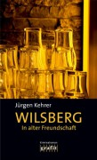In Alter Freundschaft: Kriminalroman - Jürgen Kehrer
