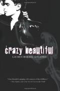 Crazy Beautiful - Lauren Baratz-Logsted