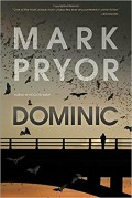 Dominic: A Hollow Man Novel - Mark Pryor