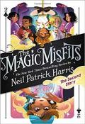 The Magic Misfits: The Second Story - Lissy Marlin,Kyle Hilton,Neil Patrick Harris