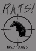 Rats! (a short story) - Brett James