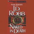 Naked in Death: In Death, Book 1 - J. D. Robb,Susan Ericksen,Brilliance Audio