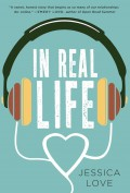 In Real Life - Jessica Love