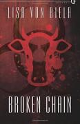 Broken Chain - Lisa von Biela