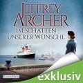 Im Schatten unserer Wünsche (Die Clifton-Saga 4) - Deutschland Random House Audio,Erich Räuker,Jeffrey Archer