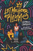 Let Me Hear a Rhyme - Tiffany D. Jackson