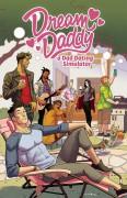 Dream Daddy: A Dad Dating Simulator (Dream Daddy #1-5) - Lauren Gray Leighton,Wendy Xu,Vernon Shaw