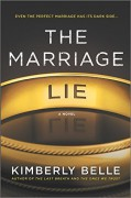 The Marriage Lie - Kimberly Belle