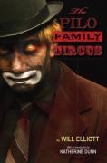 The Pilo Family Circus - Will Elliott,Katherine Dunn