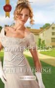 The Gamekeeper's Lady - Ann Lethbridge