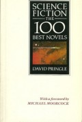 Science Fiction: The 100 Best Novels: an English-language selection, 1949-1984 - David Pringle