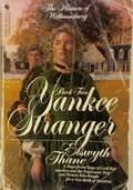 Yankee Stranger - Elswyth Thane