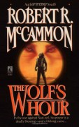 The Wolf's Hour - Robert R. McCammon