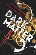 Dark Matter - Juli Zeh