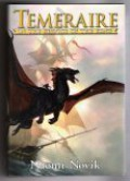 Temeraire: In the Service of the King - Naomi Novik