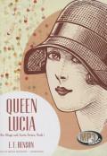 Queen Lucia - E.F. Benson,Wanda McCaddon