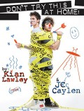 Kian and Jc: Don't Try This at Home! - Kian Lawley,Jc Caylen