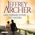 Das Vermächtnis des Vaters (Die Clifton-Saga 2) - Deutschland Random House Audio,Erich Räuker,Jeffrey Archer