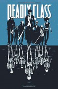 Deadly Class Volume 1: Reagan Youth TP - Wesley Craig,Rick Remender,Lee Loughridge