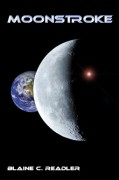 Moonstroke - Blaine C. Readler