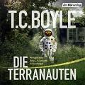 Die Terranauten - Eli Wasserscheid,Ulrike C. Tscharre,Der Hörverlag,T.C. Boyle,August Diehl