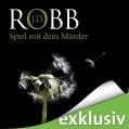Spiel mit dem Mörder (Eve Dallas 10) - Audible GmbH,J.D. Robb,Tanja Geke
