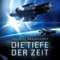 Die Tiefe der Zeit - HörbucHHamburg HHV GmbH,Richard Barenberg,Andreas Brandhorst