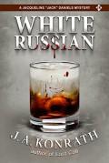 White Russian - J.A. Konrath