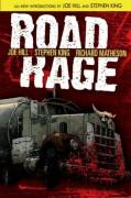 Road Rage - Stephen King,Richard Matheson,Raffa Garres,Nelson Daniel,Joe Hill,Chris Ryall